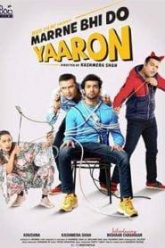 Marne Bhi Do Yaaron (2019) Hindi