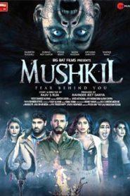 Mushkil (2019) Hindi