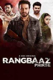 Rangbaaz Phirse (2019) Hindi Season 2
