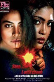 Stop Or I Will Shoot (2019) Hindi Fliz