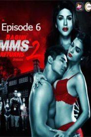 Ragini MMS Returns (2019) Hindi Season 2 Episode 6