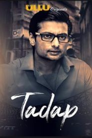 Tadap (2019) Part 1 Hindi UllU