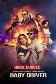 Baby Driver (2017) Hindi Dubbed