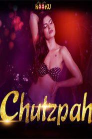 Chutzpah (2020) Hindi Kooku
