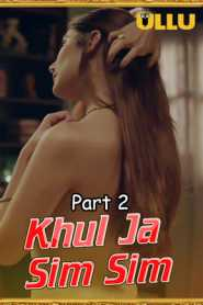 Khul Ja Sim Sim (2020) Part 2 Hindi UllU