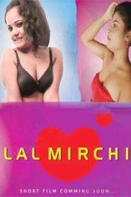 Lal Mirchi (2019) Hindi