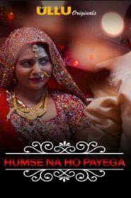 Charmsukh (Humse Na Ho Payega 2019) Hindi Episode 12