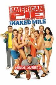 American Pie Presents The Naked Mile (2006) Hindi Dubbed