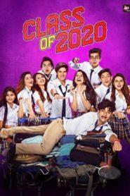 Class of 2020 (2020) Hindi Season 02 [EP 01-08]