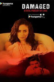 Damaged (2018) Hindi Season 1