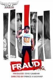 Fraud Ishq (2020) Hindi Hotshot