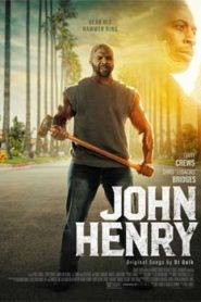 John Henry (2020) Hindi Dubbed