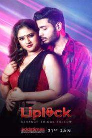 Liplock (2020) Hindi Season 1 Complete