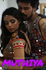 Muthiya (2020) Season 1 Episode 3 FlizMovies Gujarati