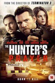 The Hunter's Prayer (2017) Hindi Dubbed