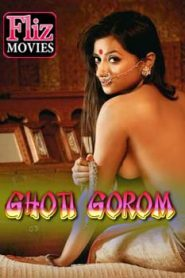Ghoti Gorom (2020) Hindi Flizmovies