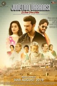 Junction Varanasi (2019) Hindi