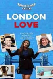 London Love (2019) Hindi Hotshot