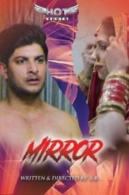 Mirror (2020) Hindi Hotshot