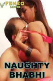 Naughty Bhabhi (2020) Episode 1 FeneoMovies
