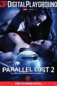 Parallel Lust 2 (2020)