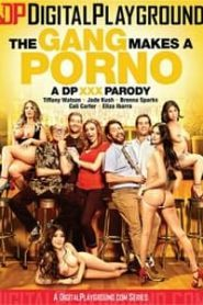 The Gang Makes A Porno XXX Parody (2018)