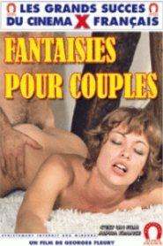 Fantaisies pour couples (1976) Classic Movie
