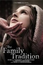 The Family Tradition (2018)