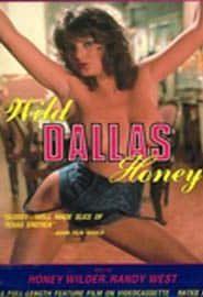 Wild Dallas Honey (1982)