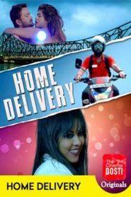 Home Delivery (2020) CinemaDosti