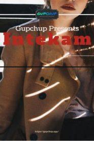Intekam (2020) GupChup Episode 2