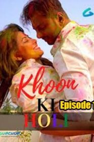 Khoon Ki Holi GupChup (2020) Episiode 1