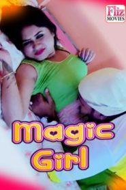 Magic Girl Flizmovies (2020) Episode 2