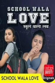 School Wala Love (2020) CinemaDosti