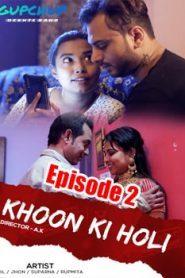 Khoon Ki Holi GupChup (2020) Episode 2