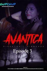 Avantika GupChup (2020) Hindi Episode 3
