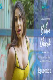 Bahen Chauk GupChup (2020) Episode 1