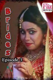 Brides Fliz Movies (2020) Hindi Episode 3