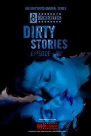 Dirty Stories (2020) Bengali Eightshots Episode 2