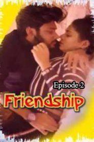 Friendship Feneo Movies (2020) Episode 2