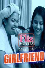 Girlfriend Flizmovies (2020) Episode 2 Bengali