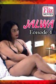 Jalwa FlizMovies (2020) Hindi Episode 4