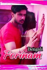 Porinam Feneo Movies (2020) Bengali
