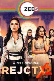 RejctX (2020) Hindi Season 2 [EP 1 To 5]
