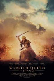 The Warrior Queen of Jhansi (2020)