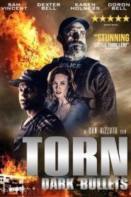 Torn Dark Bullets (2020) Hindi Dubbed