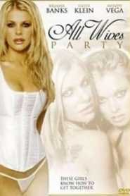 All Wives Party (2003)
