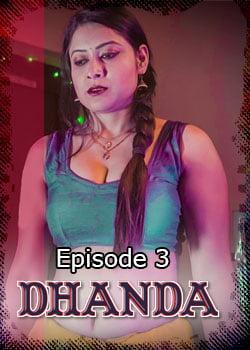 Dhanda Season 1 [18+]