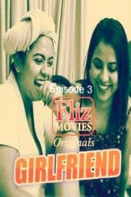 Girlfriend Flizmovies (2020) Episode 3 Bengali