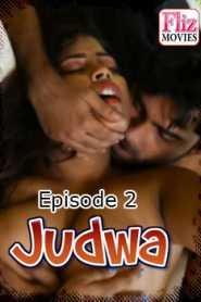 Judwa (2020) Episode 2 Flizmovies